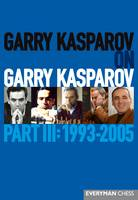 Garry Kasparov on Garry Kasparov: ...