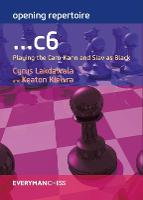 Opening Repertoire: ...C6: Playing ...