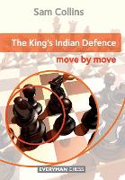 King's Indian Defence: Move by Move