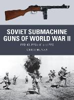 Soviet Submachine Guns of World War...