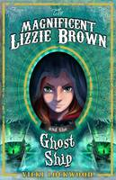 The Magnificent Lizzie Brown and the...