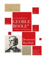 The Life and Work of George Boole: A...