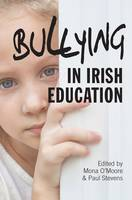 Bullying in Irish Education:...