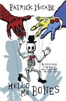 Hello and Goodbye: Hello Mr Bones /...