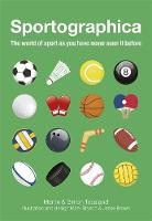 Sportographica: The World of Sport as...