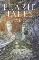 Fearie Tales: Stories of the Grimm ...