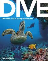 Dive: The World's Best Diving...