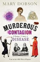 Murderous Contagion: A Human History...