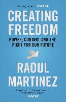 Creating Freedom: Power, Control and...