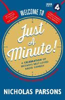 Welcome to Just a Minute!: A...