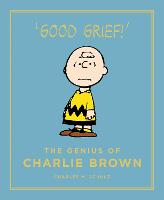 The Genius of Charlie Brown: Peanuts...