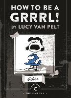 How to be a Grrrl: Lucy van Pelt