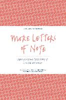 More Letters of Note: Correspondence...