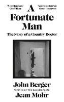 A Fortunate Man: The Story of a...