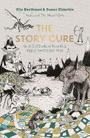 The Story Cure: An A-Z of Books to...