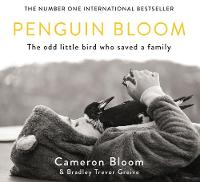 Penguin Bloom: The Odd Little Bird ...