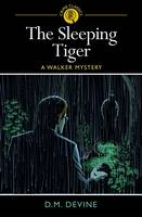 The Sleeping Tiger: A Walker Mystery