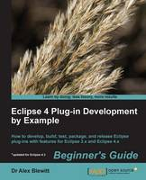 Eclipse 4 Plug-in Development by...