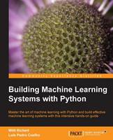 Building Machine Learning Systems ...