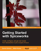 Getting Started with Spiceworks