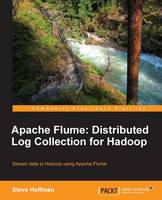 Apache Flume: Distributed Log...