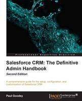 Salesforce CRM: The Definitive Admin...