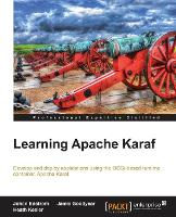Learning Apache Karaf