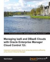 Managing IaaS and DBaaS Clouds with...