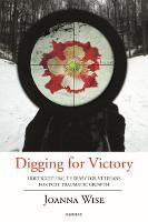 Digging for Victory: Horticultural...