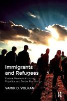 Immigrants and Refugees: Trauma,...