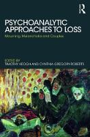 Psychoanalytic Approaches to Loss:...
