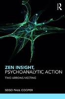 Zen Insight, Psychoanalytic Action:...