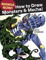 Manga Now! How to Draw Manga Monsters...