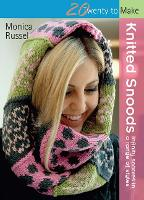 Knitted Snoods: Infinity Scarves in a...