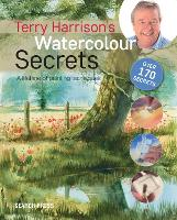 Terry Harrison's Watercolour Secrets:...