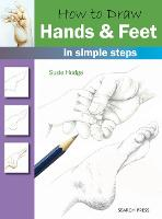 How to Draw: Hands & Feet: In Simple...