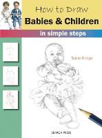 How to Draw Babies and Children: In...