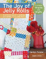 The Joy of Jelly Rolls: A Complete...