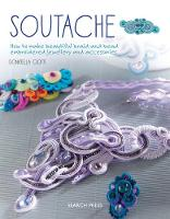 Soutache: How to Make Beautiful...