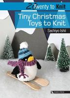 Twenty to Knit: Tiny Christmas Toys ...