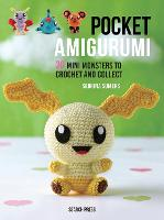 Pocket Amigurumi: 20 Mini Monsters to...