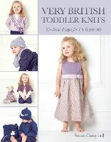 Very British Toddler Knits: 25 ...