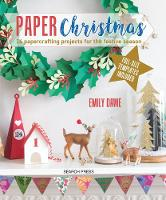 Paper Christmas: 16 Papercrafting...