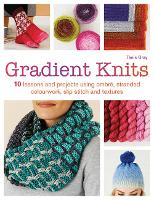 Gradient Knits: 10 Lessons and...