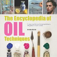 The Encyclopedia of Oil Techniques: A...