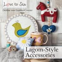 Love to Sew: Lagom-Style Accessories