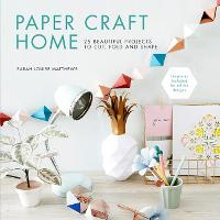 Paper Craft Home: 25 Beautiful...