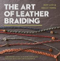 The Art of Leather Braiding: A...