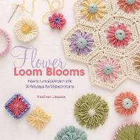 Flower Loom Blooms: How to Turn Spare...