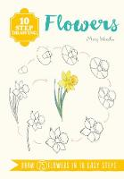 10 Step Drawing: Flowers: Draw 75...